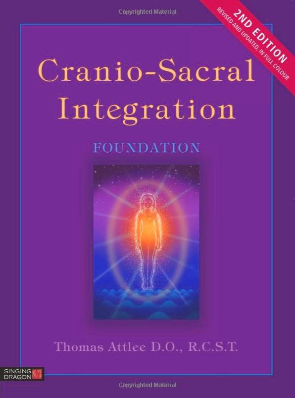 Cranio Sacral Integration 2nd Edition
